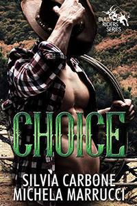 Choice- Bull Riders Series Vol.2