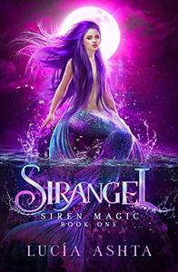Siren Magic: Magical Creatures Academy World