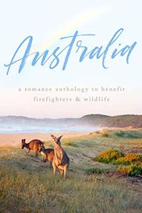 AUSTRALIA: A Romance Anthology