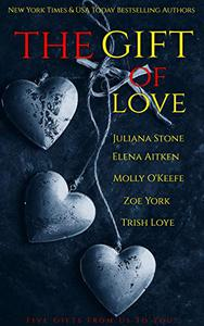 The Gift Of Love Boxed Set: A Gift From Us To You, From Five Bestselling Authors!
