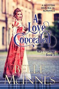 A Love Concealed: A Scottish Historical Romance