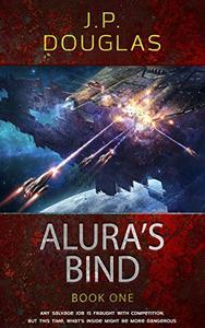 Alura's Bind: Book One of the Alura Space Opera Novels