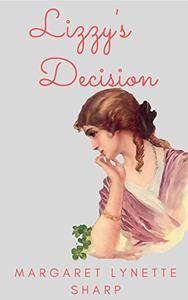 Lizzy's Decision: A 'Pride and Prejudice' Variation Vignette