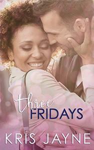 Three Fridays