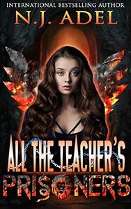 All the Teacher's Prisoners: Paranormal Prison Fae Dragon Shifter Romance