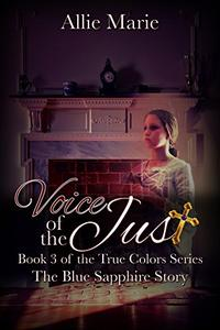 Voice of the Just: The Blue Sapphire Story