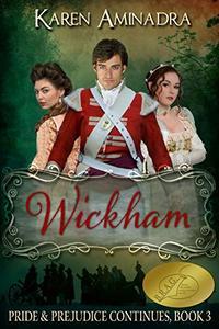 Wickham: Pride & Prejudice Continues - Book 3