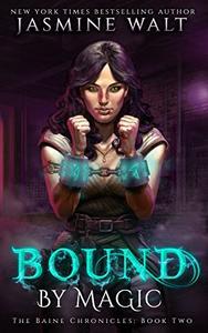 Bound by Magic: a New Adult Urban Fantasy