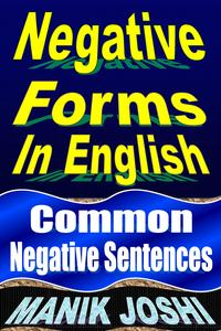 Negative Forms in English: Common Negative Sentences