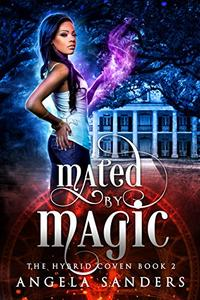 Mated by Magic