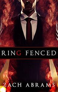 Ring Fenced: A Psychological Thriller