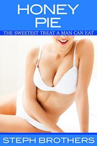 Honey Pie: The Sweetest Treat A Man Can Eat