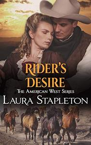 Rider's Desire: An American West Story
