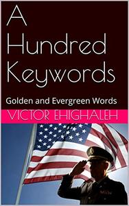 A Hundred Keywords: Golden and Evergreen Words