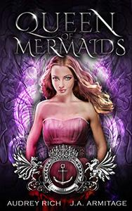 Queen of Mermaids: A Little Mermaid reteling