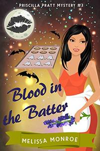 Blood in the Batter: A Vampire & Baking Cozy Mystery