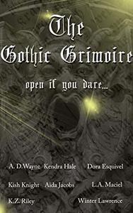 The Gothic Grimoire Anthology