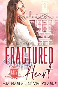 Fractured Heart: a Modern Day Reverse Harem Fairy Tale