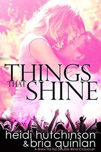 Things That Shine (A Double Blind Crossover)