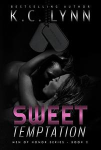 Sweet Temptation: A Friends to Lovers Military Romance