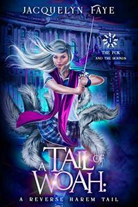 A Tail of Woah: A Reverse Harem Academy Tail