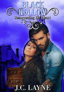 Black Hollow: Resurrecting His Heart
