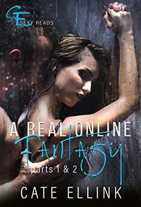 A Real Online Fantasy: Parts 1 & 2