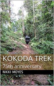 Kokoda Trek: 75th anniversary