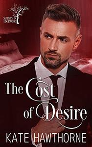 The Cost of Desire