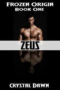 Zeus: A Sci Fi Romance Military Thriller