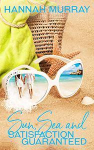 Sun, Sea and Satisfaction Guaranteed
