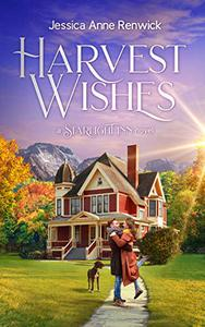 Harvest Wishes: A Sweet Small Town Romance