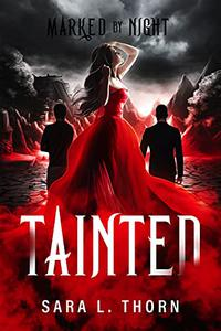Tainted: A Vampire Romance