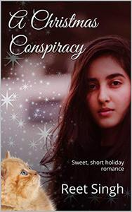 A Christmas Conspiracy: Sweet, short, romantic comedy