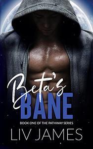 Beta's Bane
