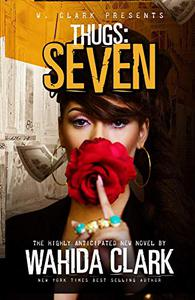 Thugs: Seven: Thugs and the Women Who Love Them