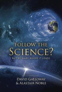 Follow the Science?