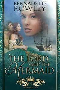 The Lord and the Mermaid: An Epic Fantasy Romance Novel