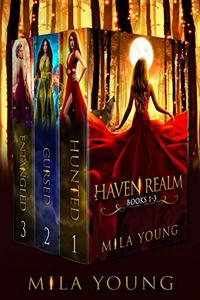 Haven Realm Chronicles, Book 1-3: Fairy Tale Retellings