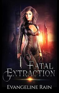 Fatal Extraction