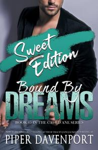 Bound by Dreams - Sweet Edition