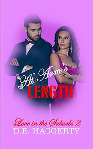 At Arm's Length: An Enemies to Lovers Romantic Comedy