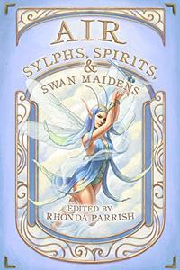 Air: Sylphs, Spirits, & Swan Maidens