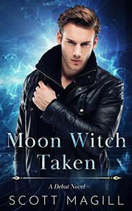 Moon Witch Taken: A Debut Novel