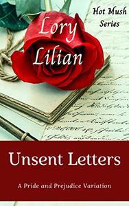 Unsent Letters: A Pride and Prejudice Novella