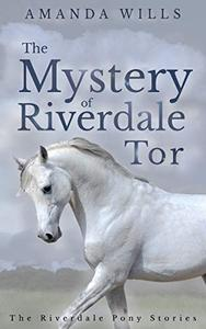 The Mystery of Riverdale Tor