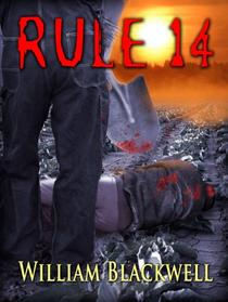 Rule 14: A chilling analysis of the fight-or-flight response, this psychological thriller ushers you deep inside the minds of those who process information through a twisted and psychotic lens.