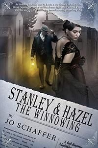 Stanley & Hazel: The Winnowing: Book 2