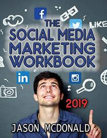 Social Media Marketing Workbook: How to Use Social Media for Business