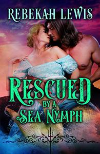 Rescued by a Sea Nymph